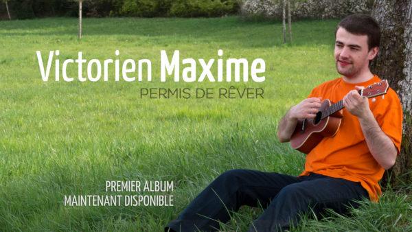 Victorien Maxime premier album